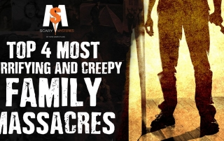 Top 4 Most TERRIFYING & CREEPY Family MASSACRES
