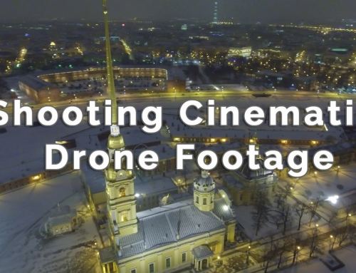 Shooting Cinematic Drone Footage
