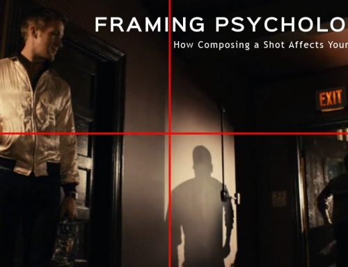 Framing Psychology – How Composing a Shot Affects Your Story